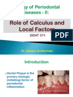 Etiology of Periodontal Diseases - II- Role of Calculus and Local Factors