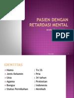 Pasien Dengan Retardasi Mental
