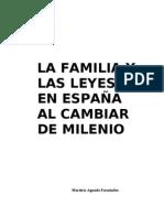 LA FAMILIA Y LAS LEYES EN ESPAÑA AL CAMBIAR EL MILENIO