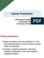 On K.5 Cancer Prevention