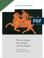 Für ein Europa der Freiheit und der Bürger! Vorschläge einer Experten-Kommission