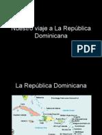 Fantasy Trip to the Dominican Republic