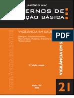 CADERNOS DE ATENÇÃO BÁSICA - DENGUE, ESQUISTOSSOMOSE, HANSENÍASEE, MALÁRIA, TRACOMA E TUBERCULOSE
