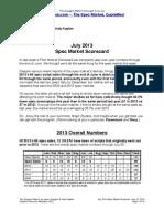 Scoggins Report - July 2013 Spec Market Scorecard