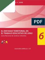 Coleccion Curriculo II - N 6 El Enfoque Territorial en Trabajo Educativo de Junji