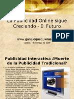 La Publicidad Online Sigue Creciendo - El Futuro