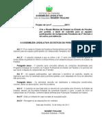 Projeto de Lei N° 41.2011 - Cria a Renda Mínima de Futebol no Estado da Paraíba, por partida, a título de subsídio para as equipes participantes do Campeonato Paraibano da 2ª Divisão e dá outras providências.