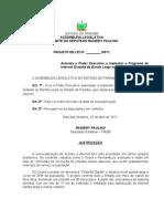 Projeto de Lei N° 140.2011 - Autoriza o Poder Executivo a implantar o Programa de Internet Gratuita de Banda Larga no Estado da Paraíba.
