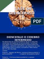 4ta Clase de Neuro - Diencefalo o Cerebro Intermedio - Dr. Enriquez