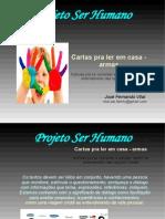 Projetoserhumano.cartas Pra Se Ler Cm Casa.armas