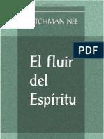 El Fluir Del Espiritu_Watchman Nee by Fidel