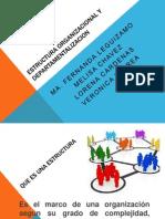 Estructura Organizacional y Departamentalizacion