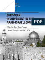 Regional Approaches to the Arab-Israeli Conflict and the Role of the European Union - MIchael Bauer and Christian-Peter Hanelt