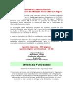 APOSTILA CONCURSO CONSELHO REGIONAL DE EDUCAÇÃO FISICA CREF 12º REGIÃO - ASSISTENTE ADMINISTRATIVO