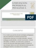 2 INTERVENCIÓN PROFESIONAL PEDAGÓGICA 2007