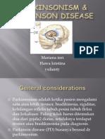 Parkinsonism & Parkinson Disease