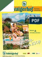 Hotel Schwaigerhof Golfhotel Schladming Rohrmoos Sommercard Oesterreich Sommerurlaub Sommerpreise Austria