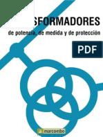 Transformadores de Potenicia, medida y protección - Enrique Ras - 7ma Ed Marcombo