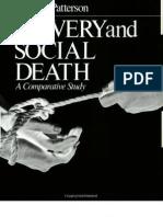 Orlando Patterson - Slavery and Social Death - A Comparative Study