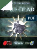Races of the Shroud - The Half-Dead