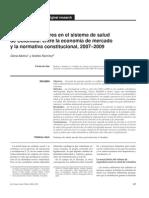 Conflicto de Valores en El Sist de Salud Colombiano 20072009 Dra. Gloria Molina