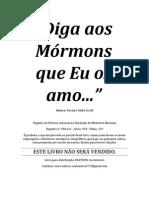 Diga Aos Mormons Que Eu Os Amo