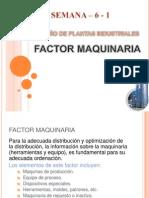 Semana 6 -1 - Factor Maquinaria