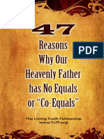 47 Reasons Why Our Heavenly Father Has No Equals or Co-Equals