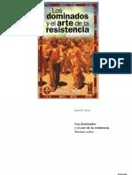 Scott Los Dominados y El Arte de La Resistencia