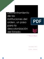 Descentramiento de las instituciones del orden, un paso para la descolonización del Estado
