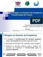Filtragem No Dominio Da Frequencia - Fourier