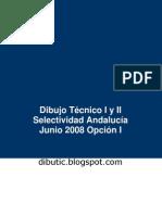 Selectividad Andalucía Dibujo Técnico Junio 08 Opción I