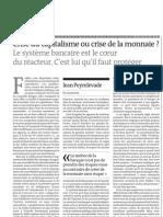 Le Monde du 20090507 Peyrelevade - Crise du capitalisme ou crise de la monnaie ?