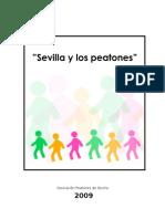 SEVILLA Y LOS PEATONES 2009