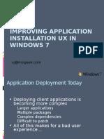 Improving Application Installation UX in Windows 7