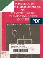 MESSIAS, J. R. Guia Prático de Ensaios Físico-Químicos na Manutenção de Transformadores e