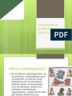 Historia de La Publicidad en Mexico(1)