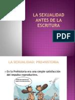 La Sexualidad Antes de La Escritura