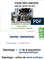 LE DEPISTAGE DES CANCERS  L'exemple du cancer du sein  EXPERIENCE DE L'ASSOCIATION DAR ELAMAL DE LUTTE CONTRE LE CANCER