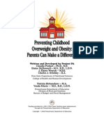 Preventing Childhood Overweight and Obesity