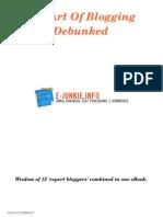 The Art of Blogging Debunked