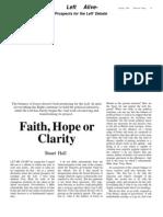 Hall S - Faith, Hope or Clarity