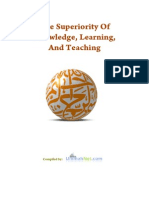 The Superiority Of Knowledge, Learning, And Teaching