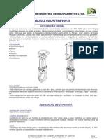 Boletim Técnico - VGU29 - Válvula Guilhotina Tipo Lug