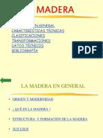 Madera 2