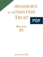 Krishnamurti Foundation Trust (Bulletin 88_sept07)