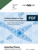 Control Adapt or Flee