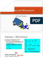 Honors Physics - Impulse and Momentum