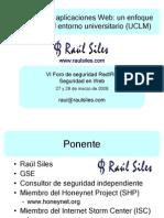 RedIRIS VI Seguridad en Aplicaciones Web v1.0 RaulSiles