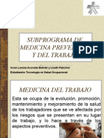 subprogramademedicinapreventivaydeltrabajo-120123103257-phpapp02